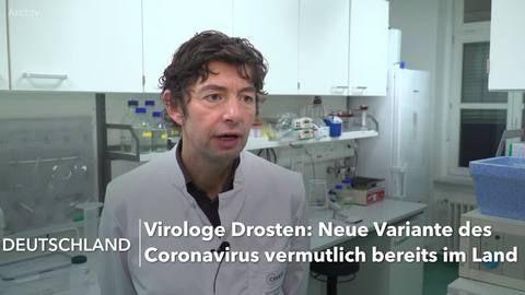 Drosten: Neue Corona-Variante vermutlich auch in Deutschland