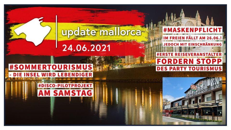 Update Mallorca: Noch Maskenpflicht aber gute touristische Aussichten