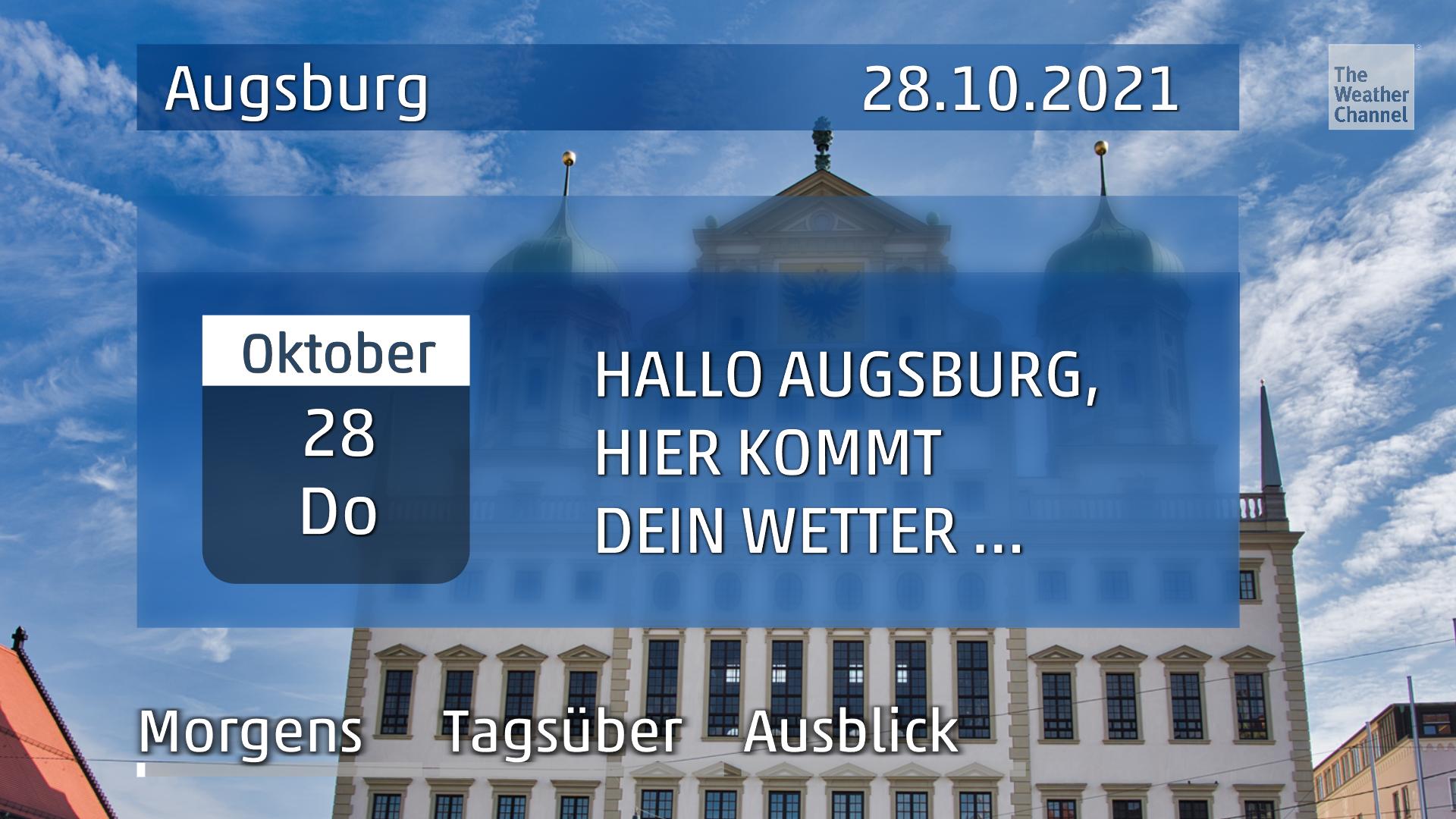Das Wetter für Augsburg am Donnerstag, den 28.10.2021