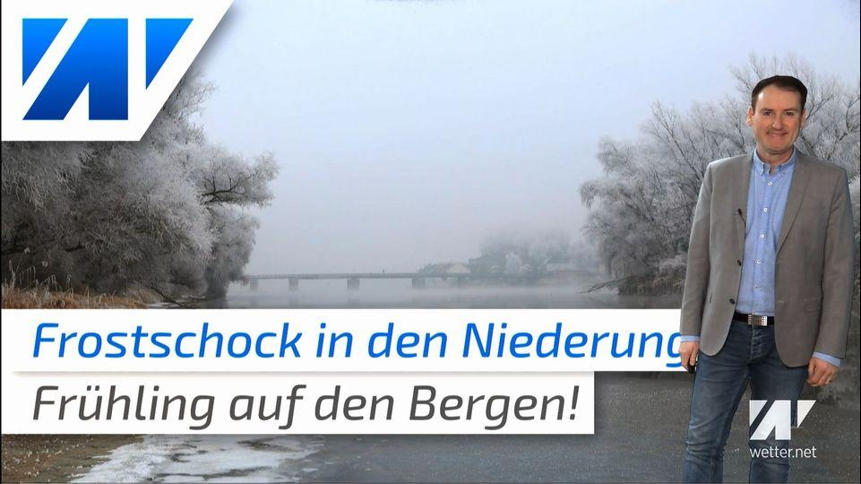 Frostschock in den Niederungen, Frühlingserwachen in den Bergen!